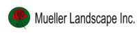 Mueller Landscape, Inc.